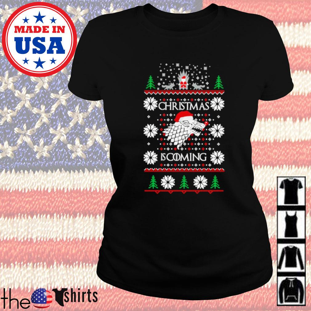 Games of Thrones Christmas is coming ugly Christmas sweater Ladies tee
