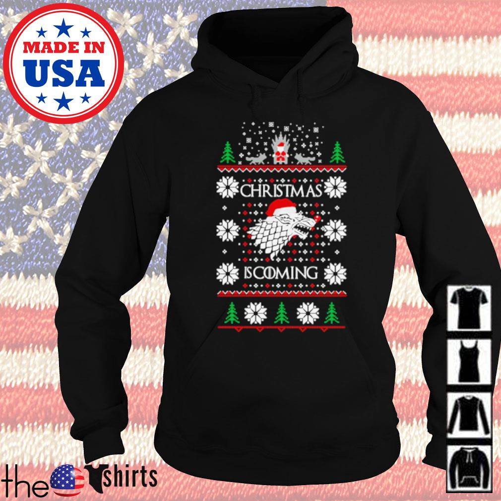 Games of Thrones Christmas is coming ugly Christmas sweater Hoodie