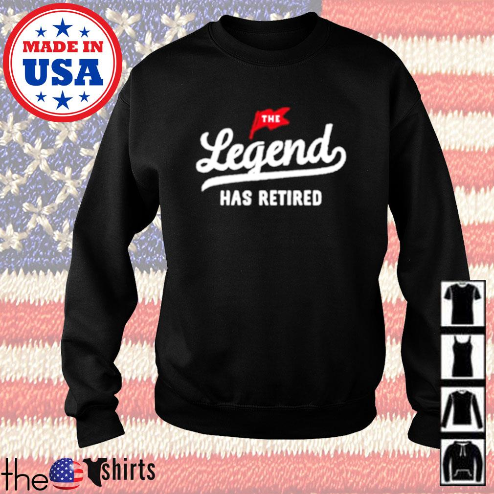 The legend has retired s Sweater