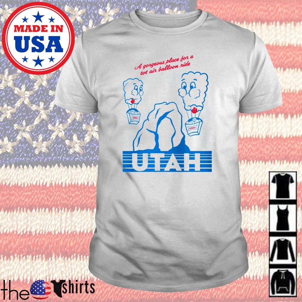 A gorgeous place for a tot air balloon ride Sonic Utah shirt
