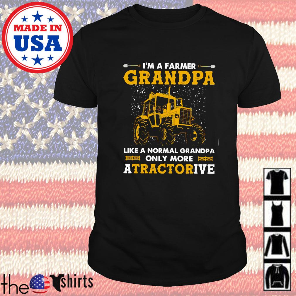 I'm a farmer grandpa like a normal grandpa only more a tractorive shirt