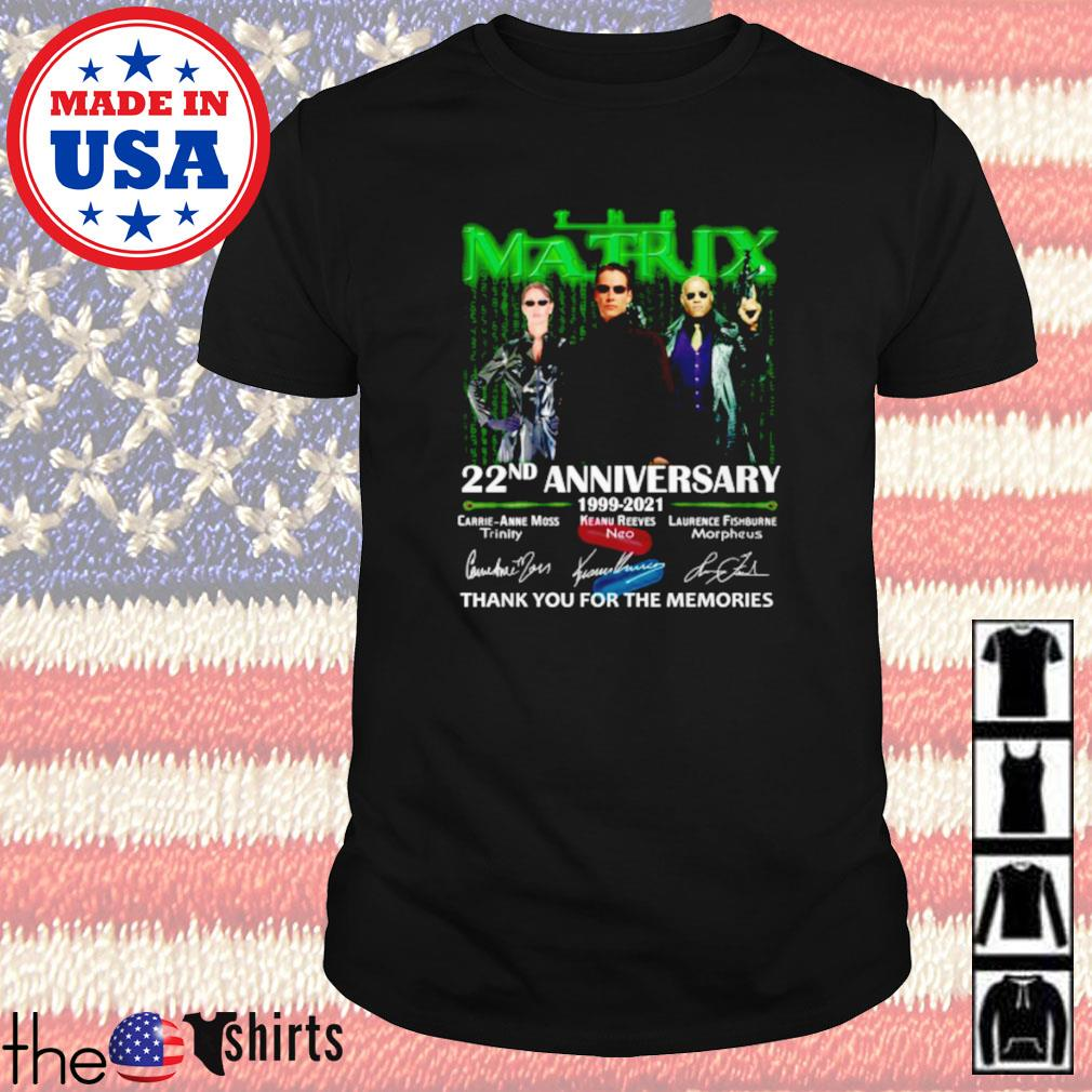 The Matrix 22nd anniversary 1999-2021 signature shirt
