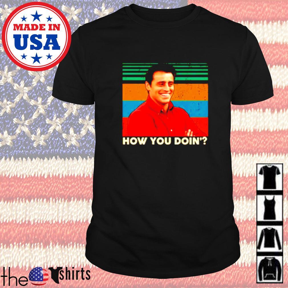 Vintage Joey how you doin' shirt