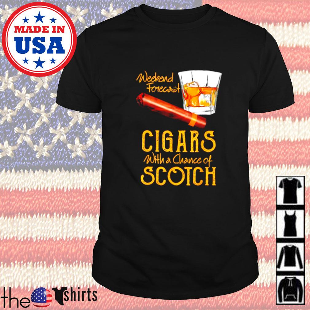 Weekend forecast Cigars with a chance of Scotch shirt