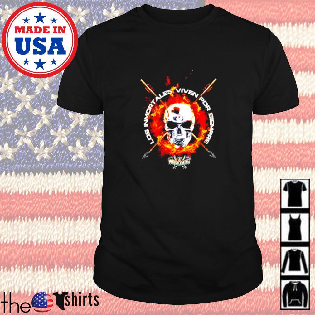 WrestleMania Los inmortales Viven por siempre shirt