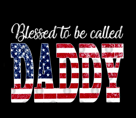 Blessed to be called daddy America shirt
