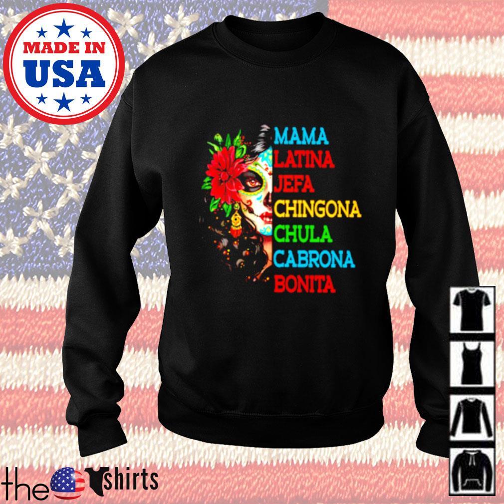 Mama Latina Jefa Chingona Chula Cabrona Bonita Sweater