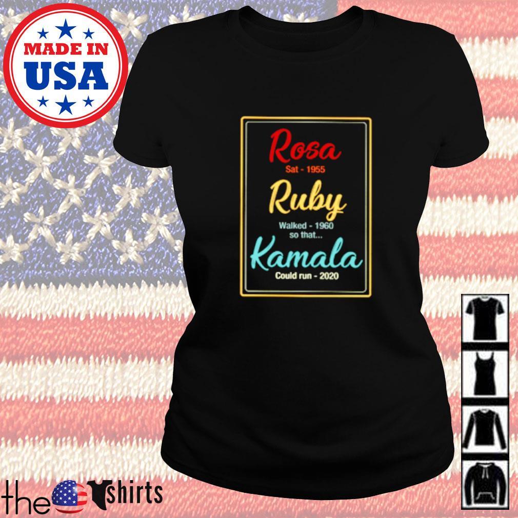 Rosa sat 1955 Ruby walk 1960 so that Kamala could run 2020 Ladies tee