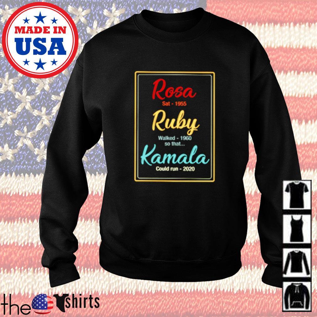 Rosa sat 1955 Ruby walk 1960 so that Kamala could run 2020 Sweater