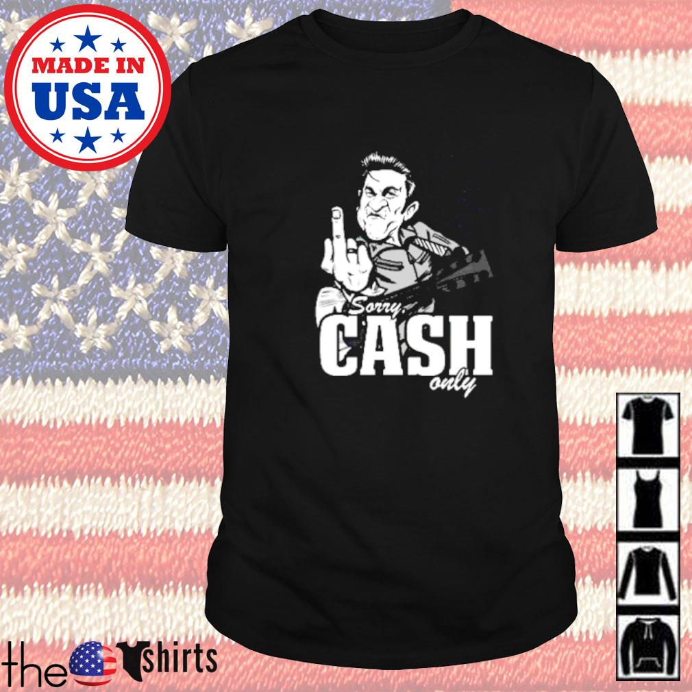 Sorry cash only guitar shirt