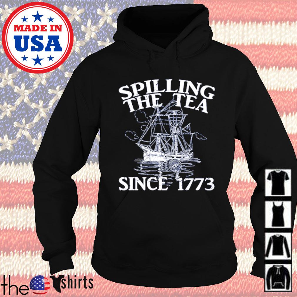 Spilling the tea since 1773 Hoodie