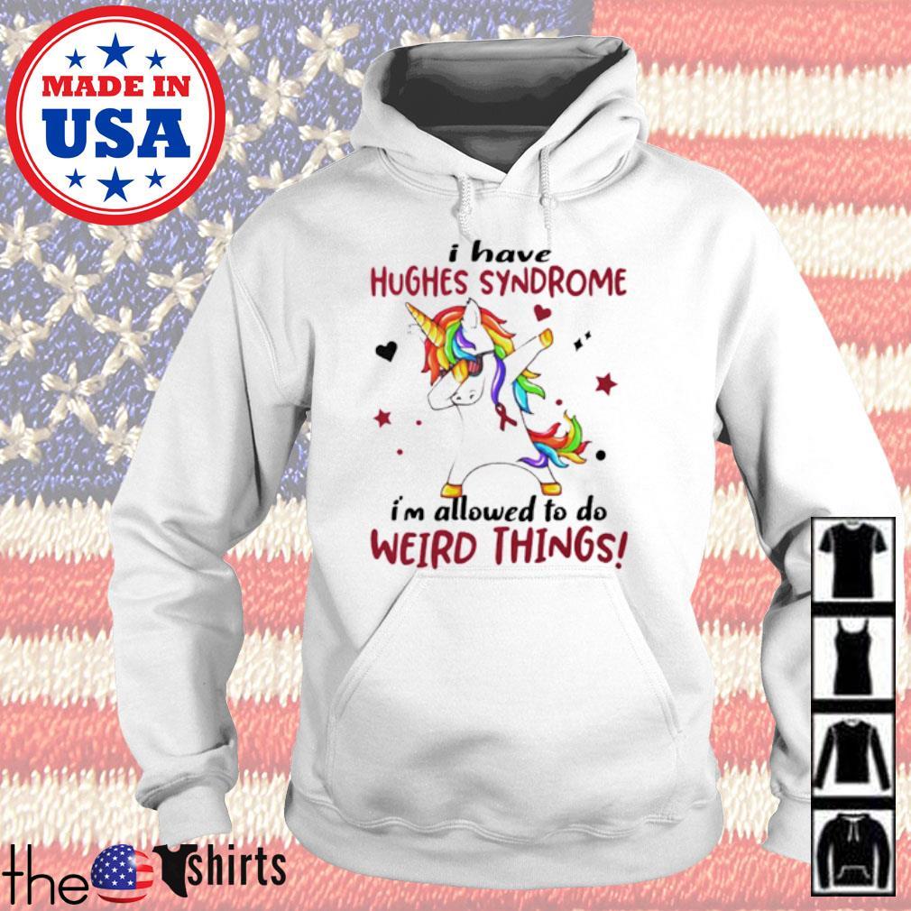 Dabbing Unicorn I have hughes syndrome awareness Hoodie