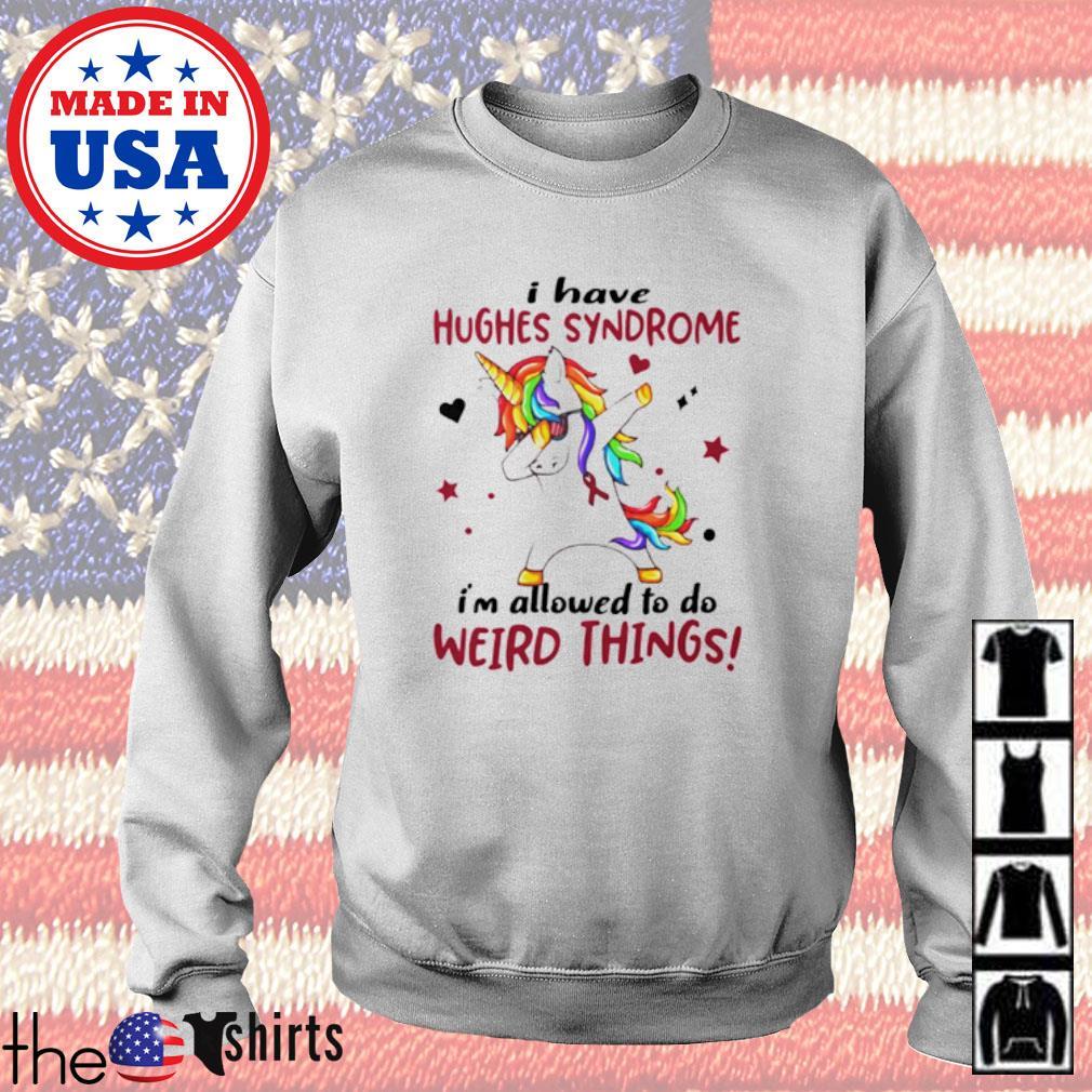 Dabbing Unicorn I have hughes syndrome awareness Sweater