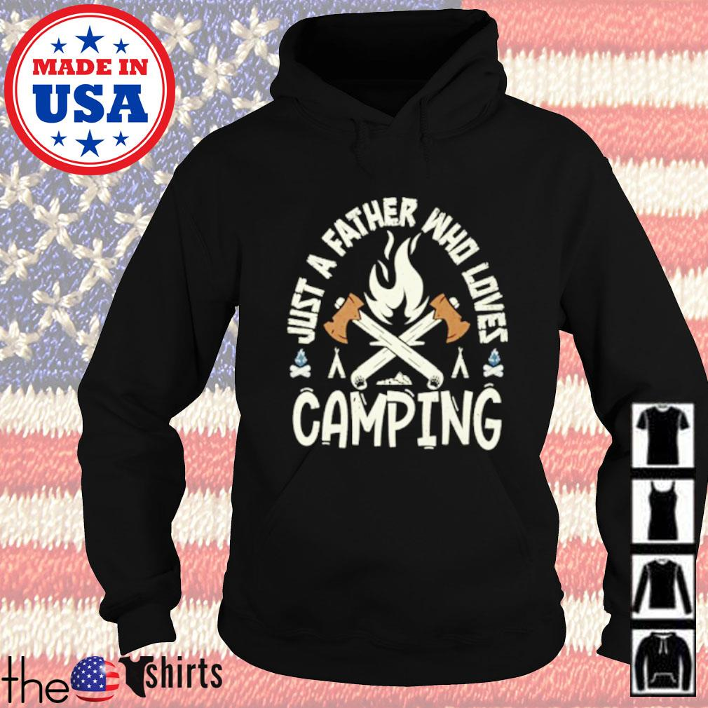Just a father who loves camping Hoodie