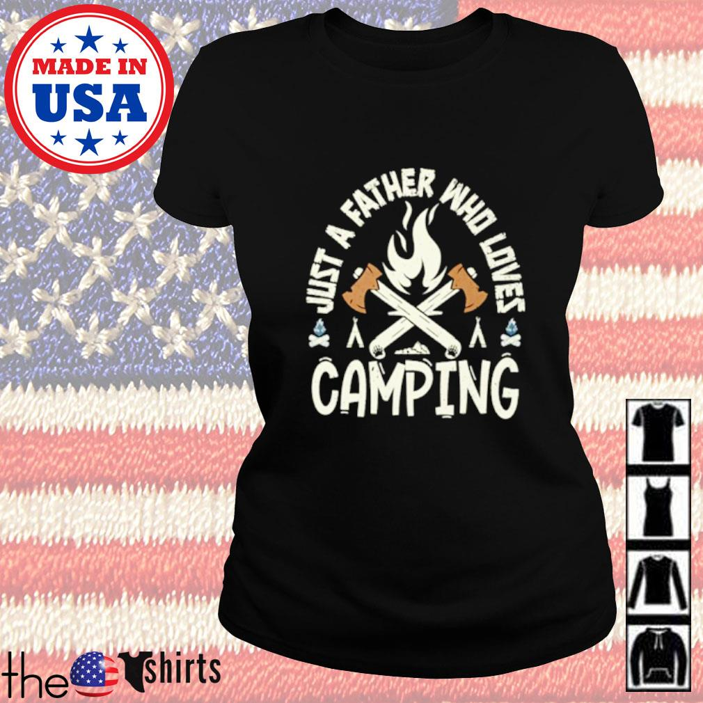 Just a father who loves camping Ladies tee
