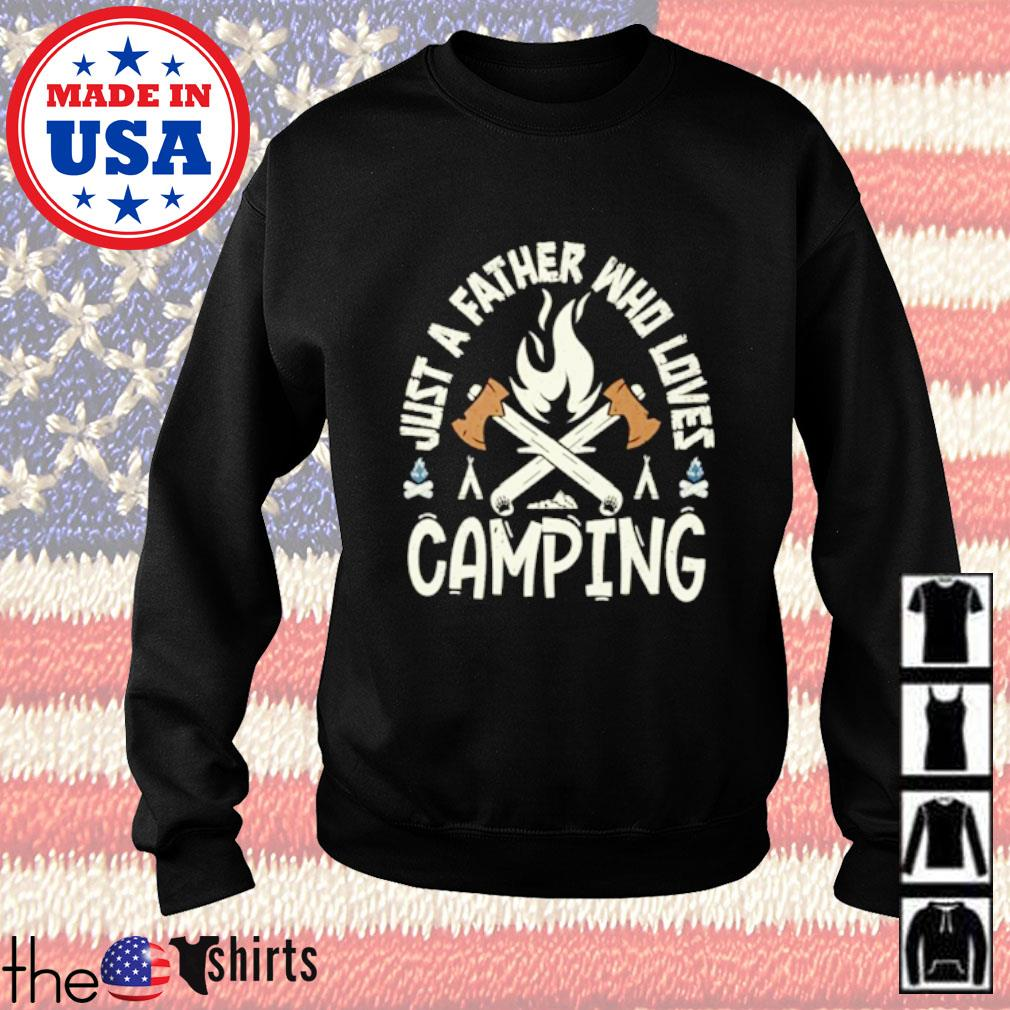 Just a father who loves camping Sweater