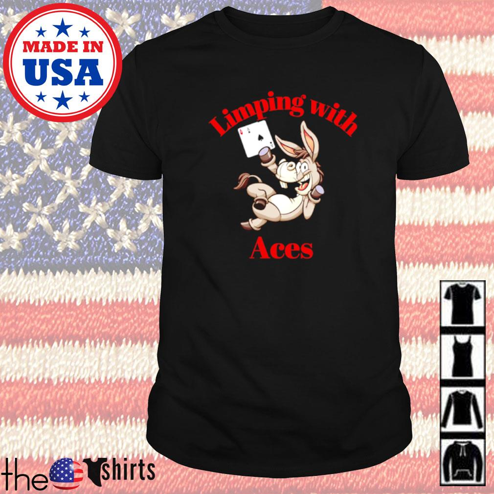 Limping with Aces Casino Poker shirt