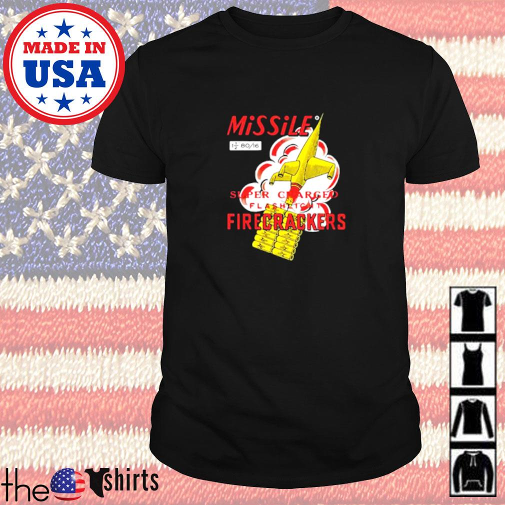 Missile super charged flashlight firecrackers shirt