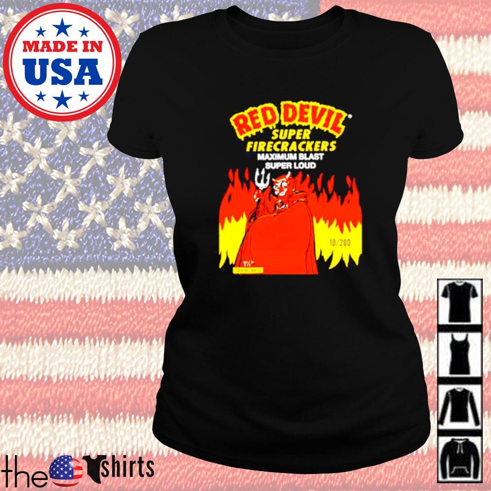 Red Devil super firecrackers maximum blast super loud Ladies tee