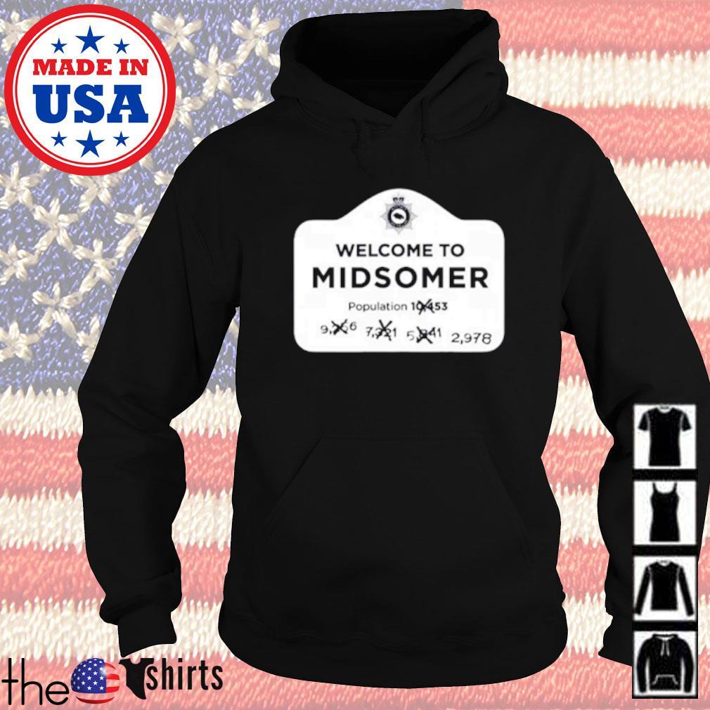 Welcometo midsomer population Hoodie