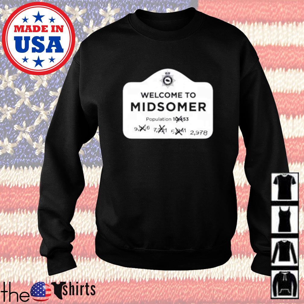 Welcometo midsomer population Sweater