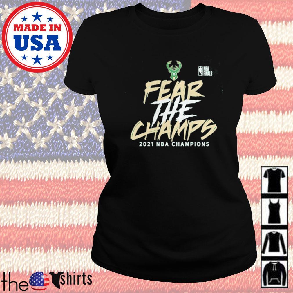 Milwaukee Bucks 2021 NBA Champions Fear the Champs shirt ...