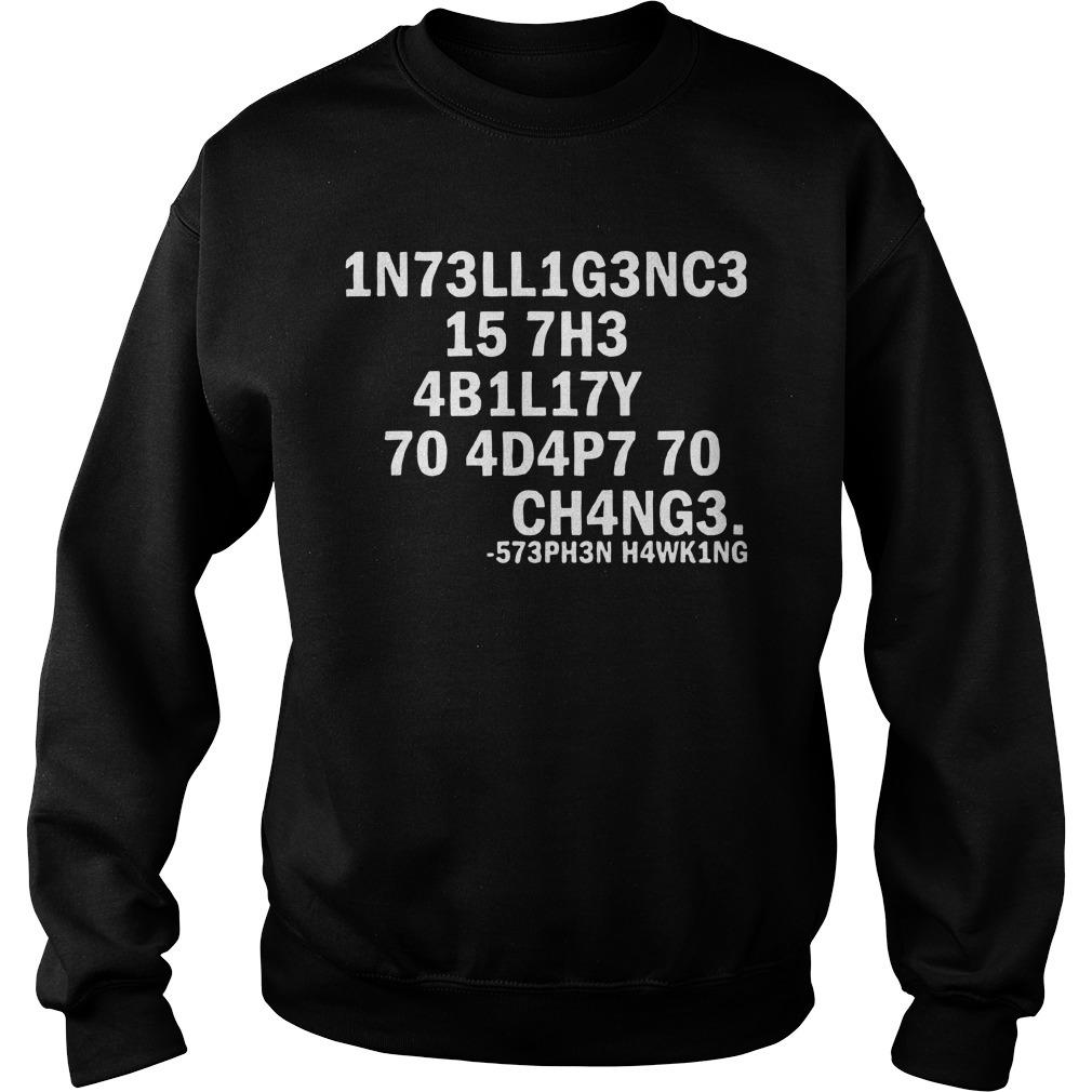 1n73ll1g3nc3 157h3 4b1l17y 70 4d4p7 70 Ch4ng3 573ph3n H4wk1ng Sweater