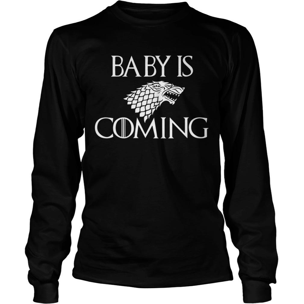 Baby is coming game of Thrones Longsleeve Tee