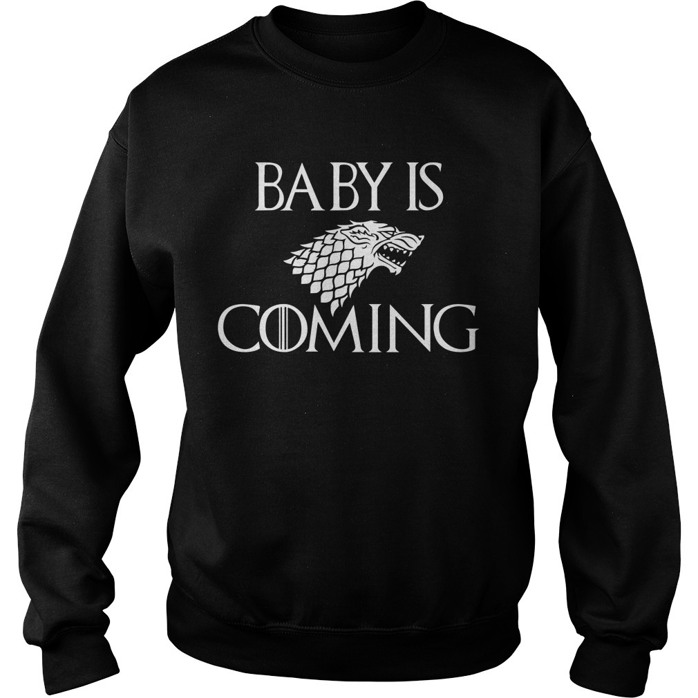Baby is coming game of Thrones Sweater