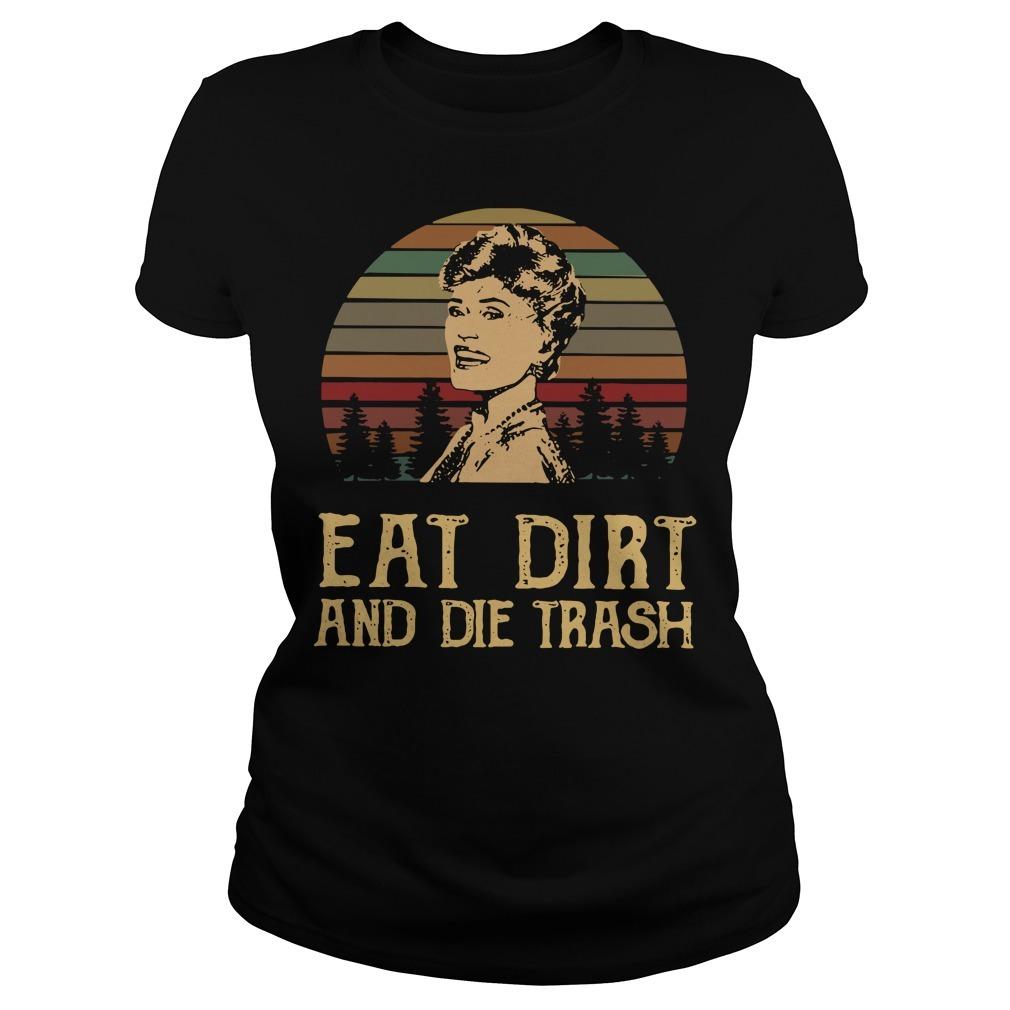 Blanche Devereaux eat dirt and die trash vintage Ladies Tee