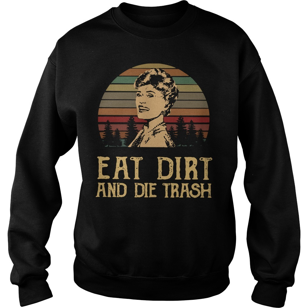 Blanche Devereaux eat dirt and die trash vintage Sweater