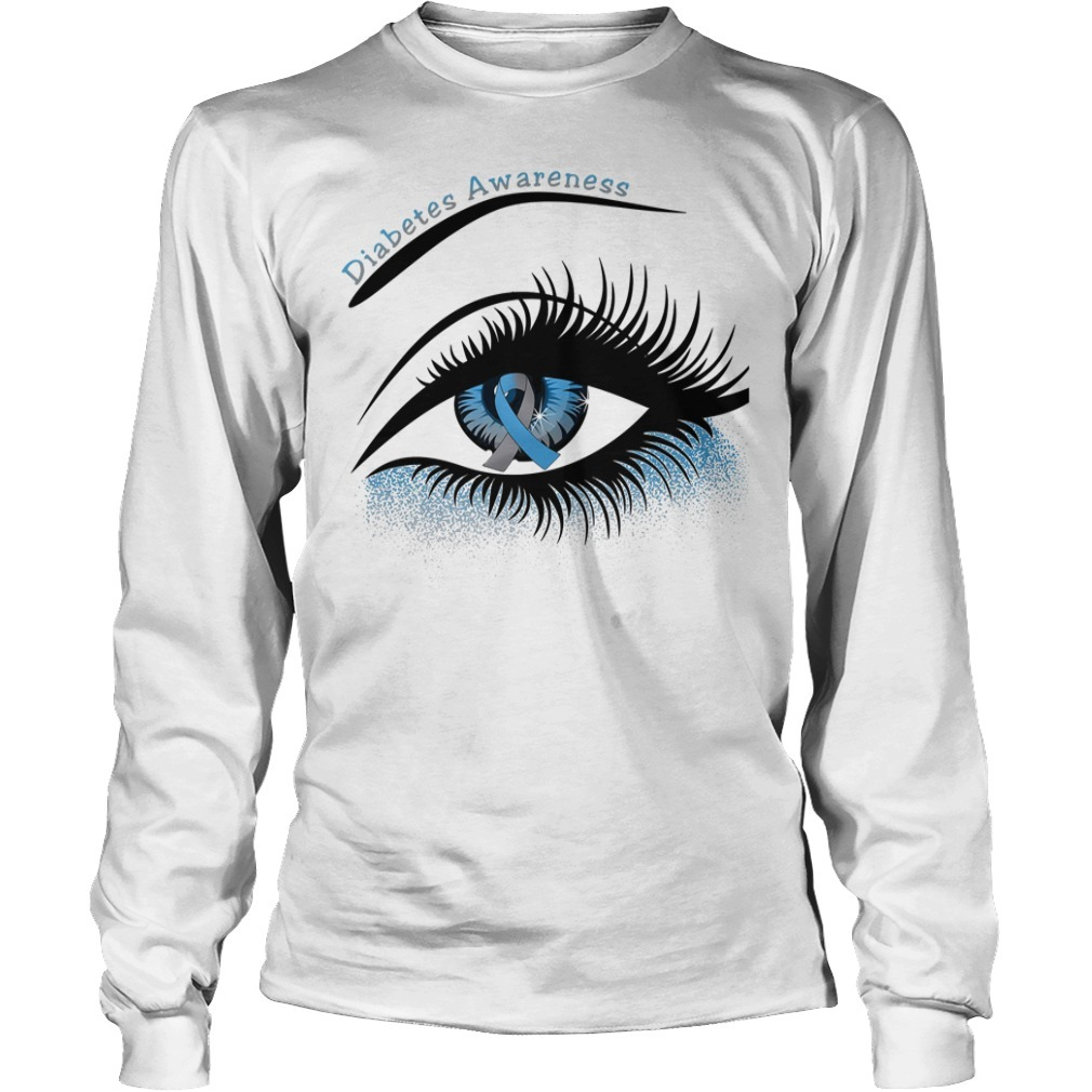 Diabetes awareness and cancer awareness in the eye Longsleeve Tee