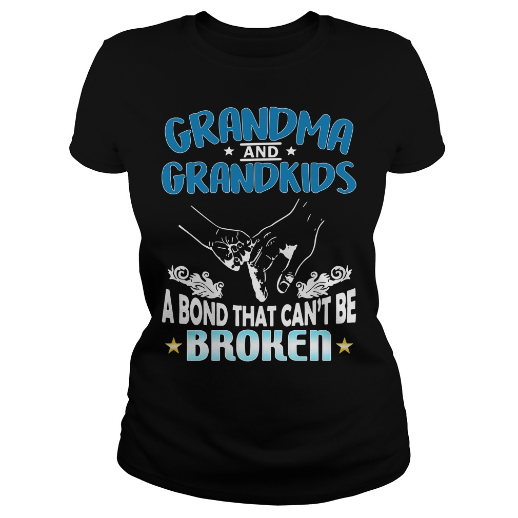 Grandma and grandson a bond that can't be broken Ladies Tee