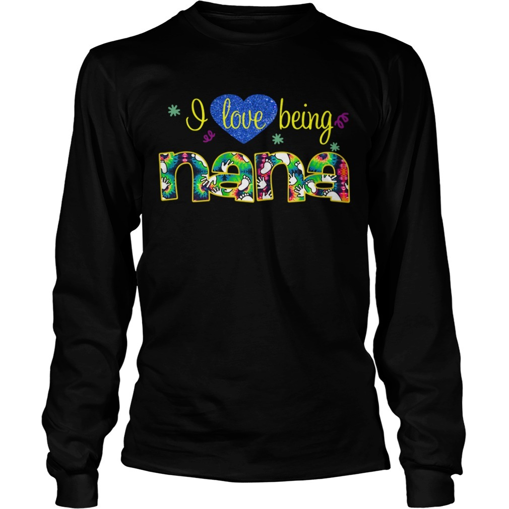 Heart I love being Nana Longsleeve Tee