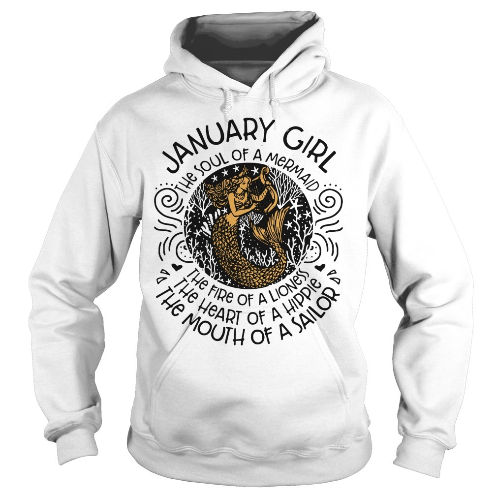 Mermaid with harp January woman the soul of a mermaid the fire of a lioness Hoodie