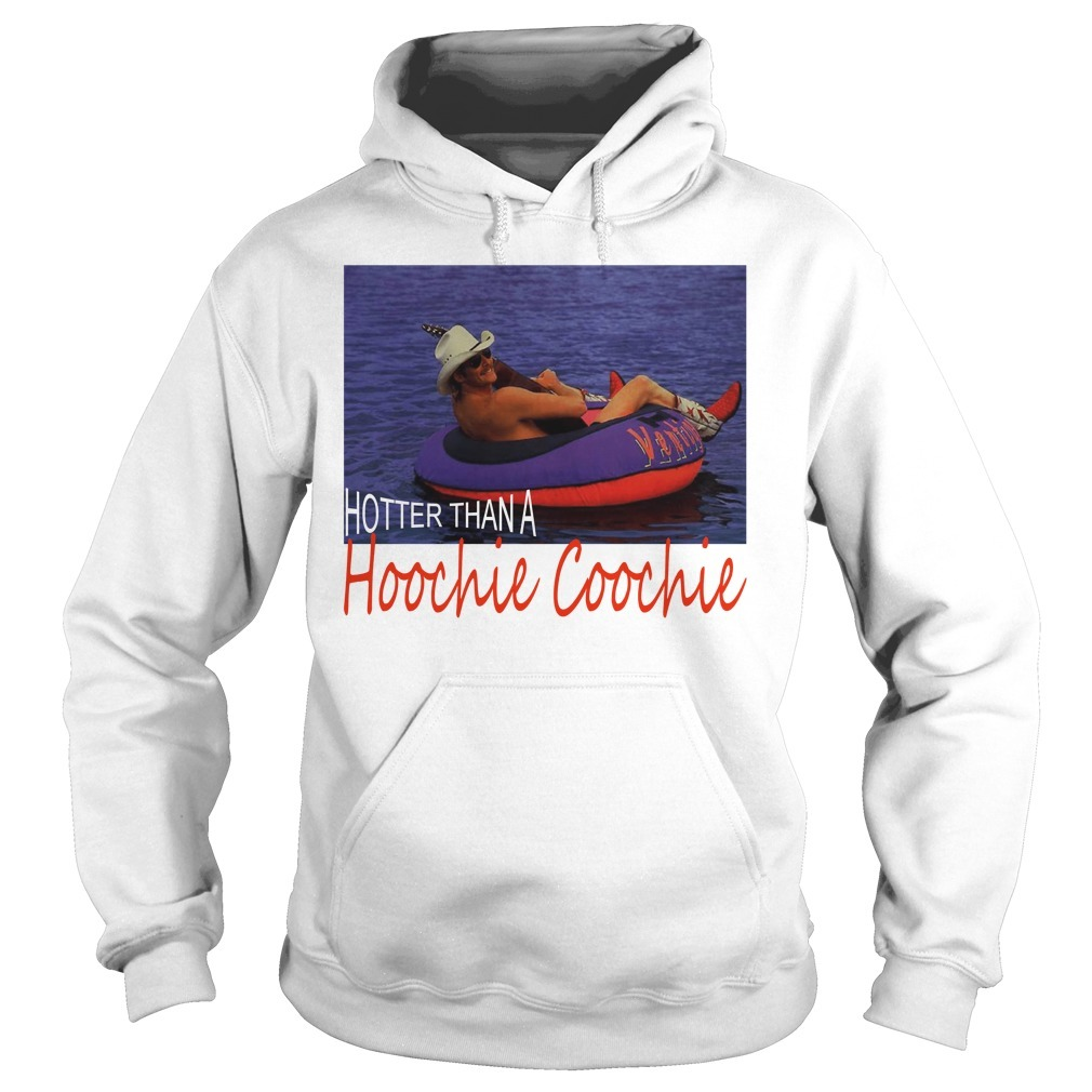 Official Alan Jackson hotter than a hoochie coochie Hoodie