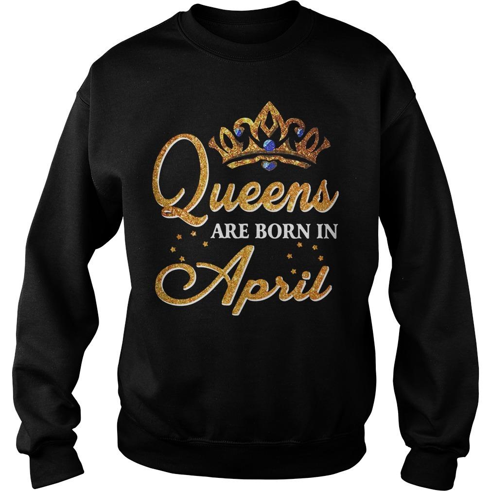 Queens are born in April Sweater