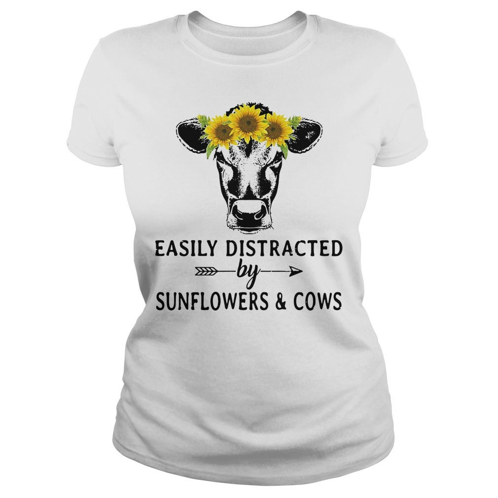 Sunflower cow easily distracted by sunflowers and cows Ladies Tee