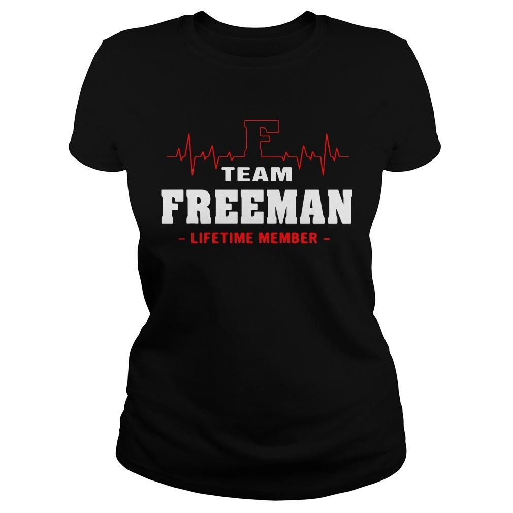 Team Freeman lifetime member Ladies Tee