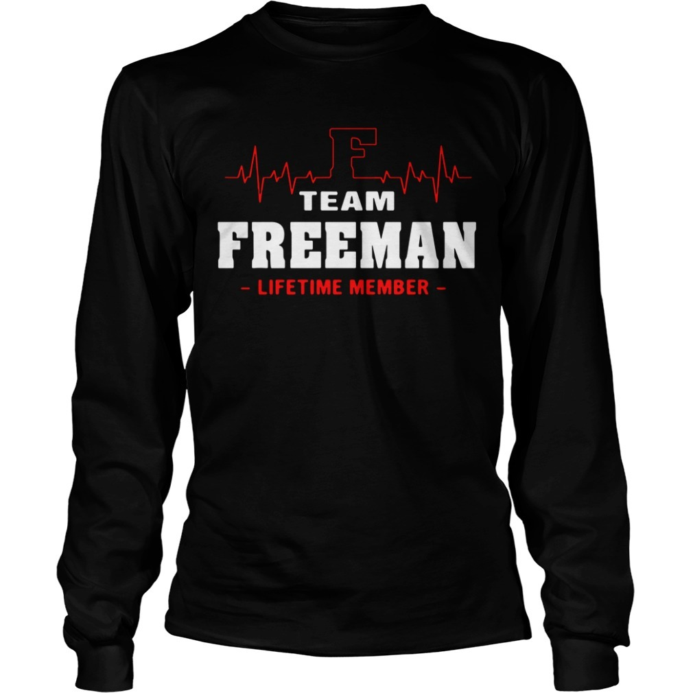Team Freeman lifetime member Longsleeve Tee