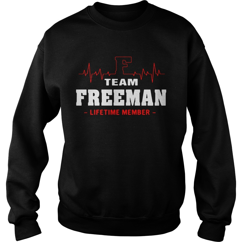 Team Freeman lifetime member Sweater