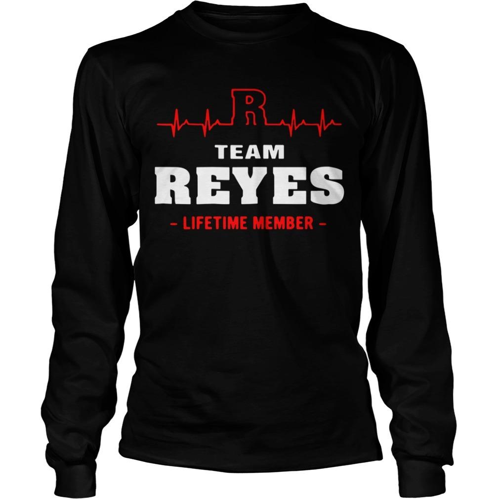 Team Reyes lifetime member Longsleeve Tee