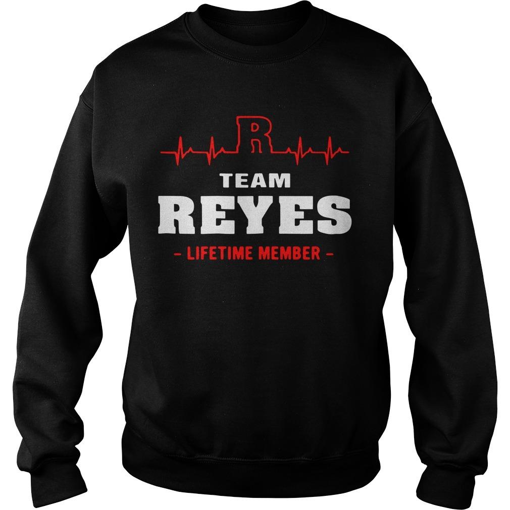 Team Reyes lifetime member Sweater