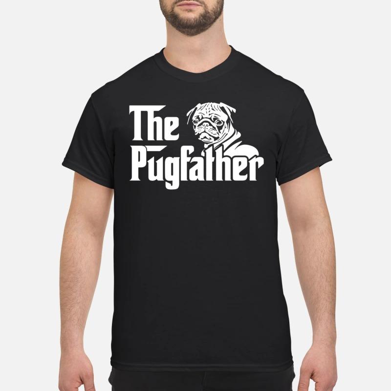 The pugfather Guys shirt