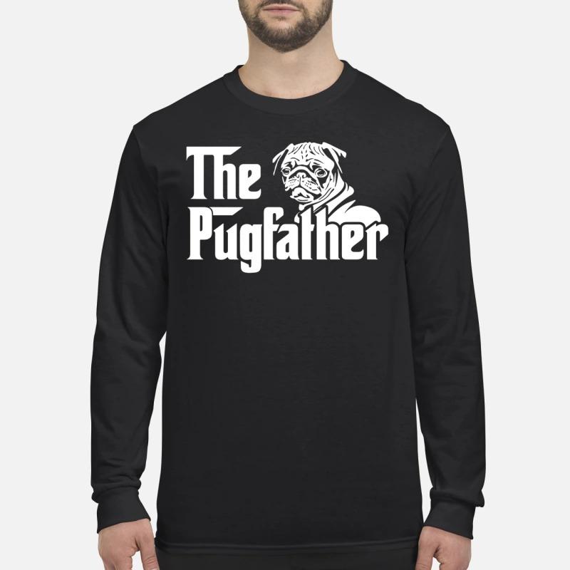The pugfather Longsleeve Tee