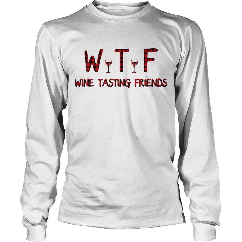WTF wine tasting friends Longsleeve Tee