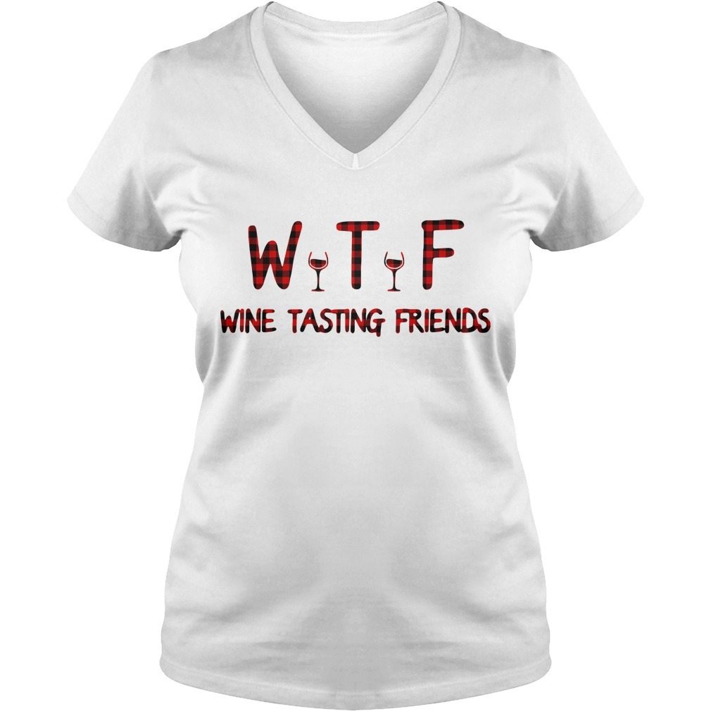 WTF wine tasting friends V-neck T-shirt