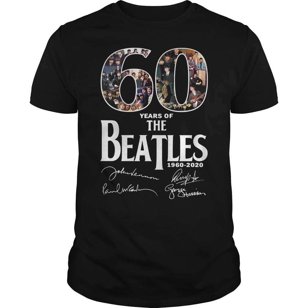 60 Years of the Beatles 1960-2020 signature Guys shirt
