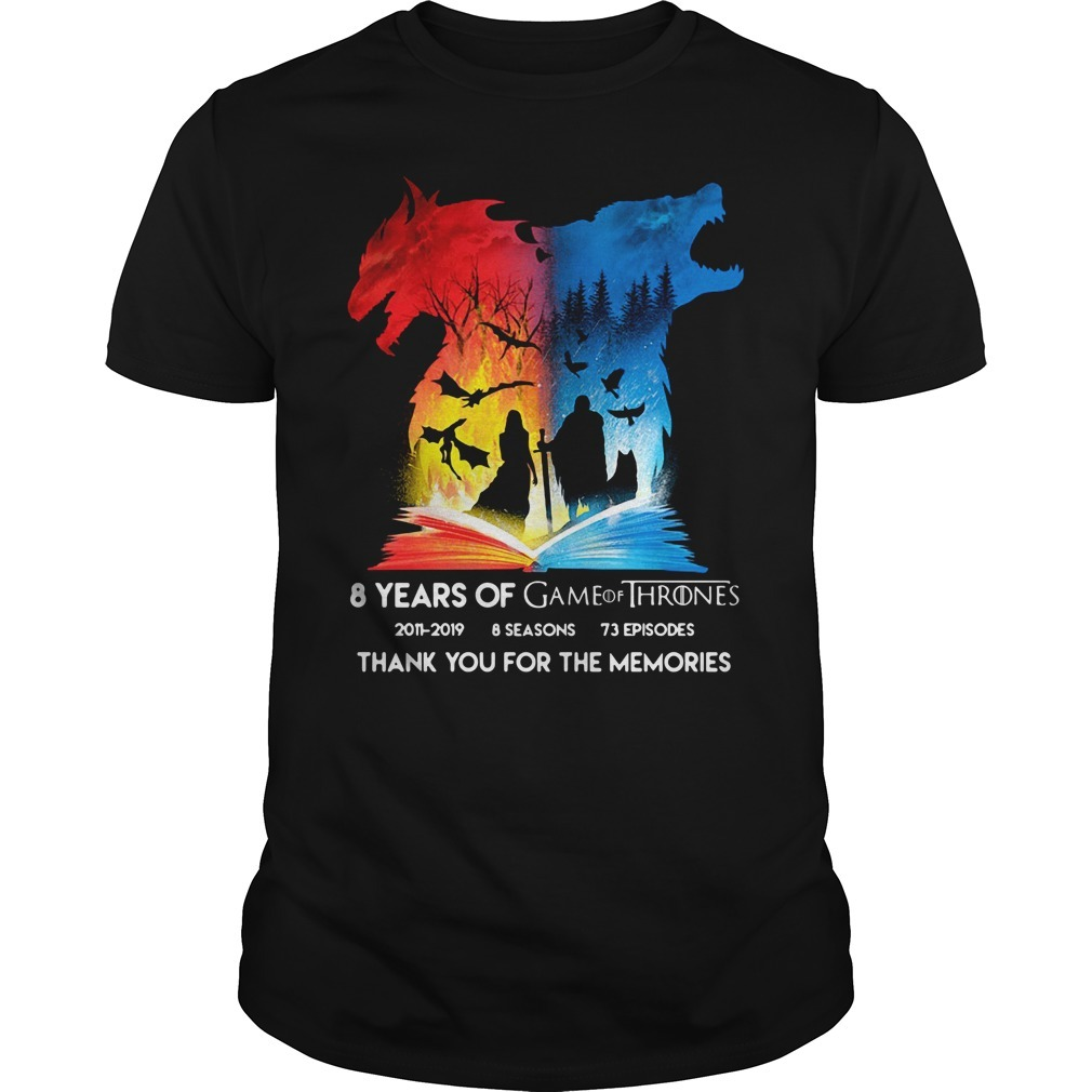 8 Years of Game of Thrones 2011-2019 thank you for memories signature shirt