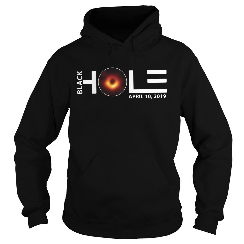 Black hole April 10 2019 Hoodie